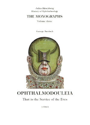 Ophthalmodouleia Georg Bartisch