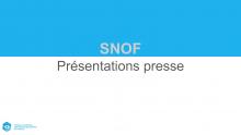 Présentations des conférences de presse du SNOF